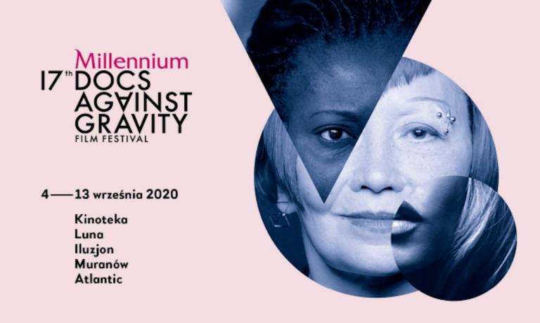 17. Festiwal Filmowy Millennium Docs Against Gravity